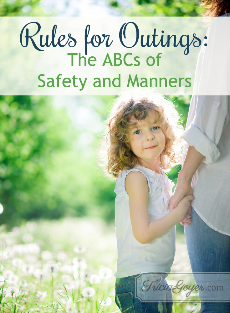 Rules for Outings: The ABCs of Safety and Manners {+ FREE printable}