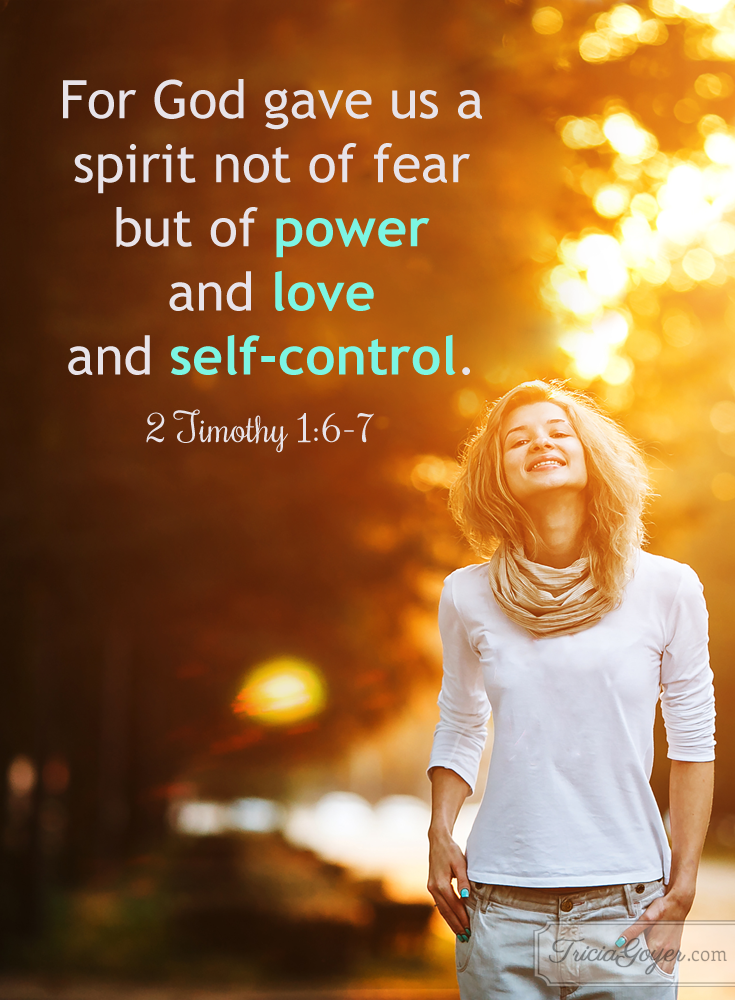 Power Love Amp Self Control 2 Timothy 1 6 7 Tricia Goyer