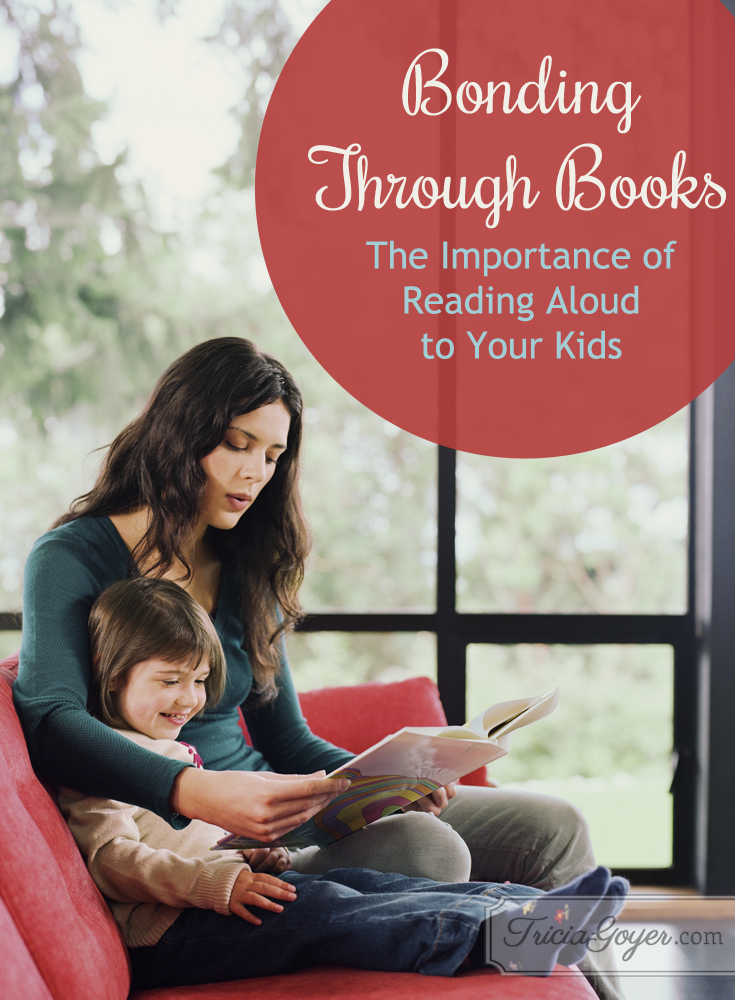 Bonding Through Books | The Importance of Reading Aloud to Your Kids