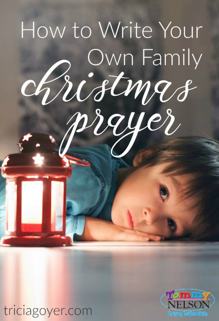 how-to-write-your-own-family-christmas-prayer-699x1024