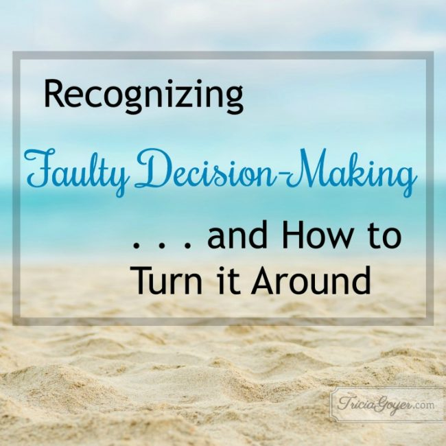 Recognizing Faulty Decision-Making