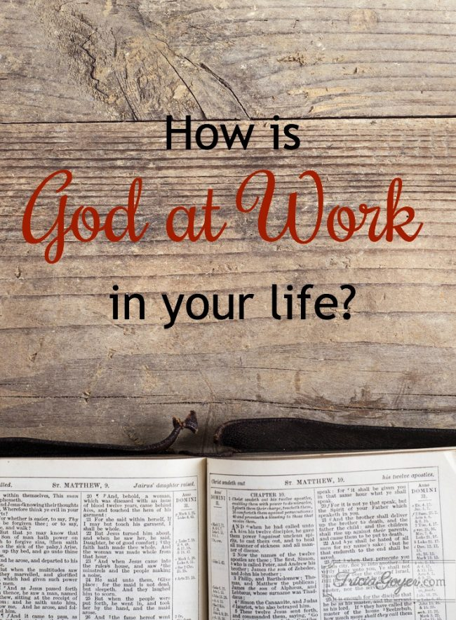 How is God at Work in Your Life?