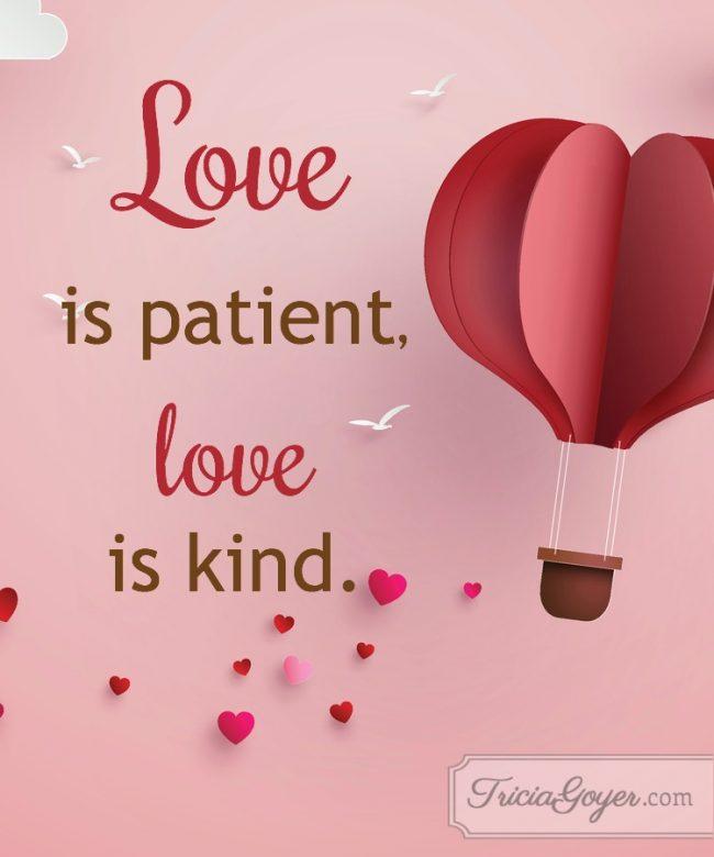 Love is patient, love is kind | 1 Corinthians 13:4-5
