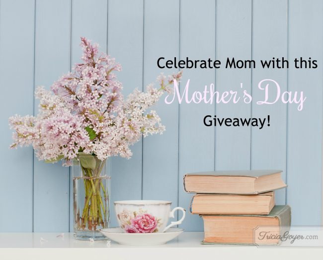 mother's day giveaway with tricia goyer and steeped tea