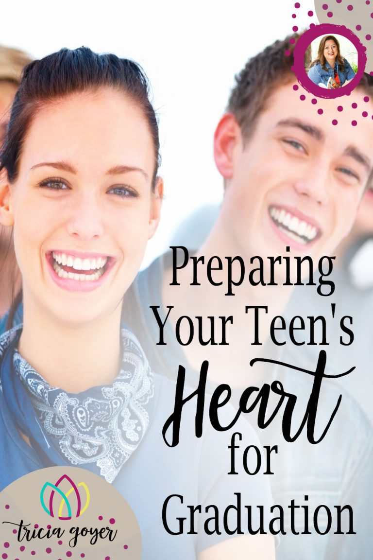 Preparing Your Teen's Heart for Graduation