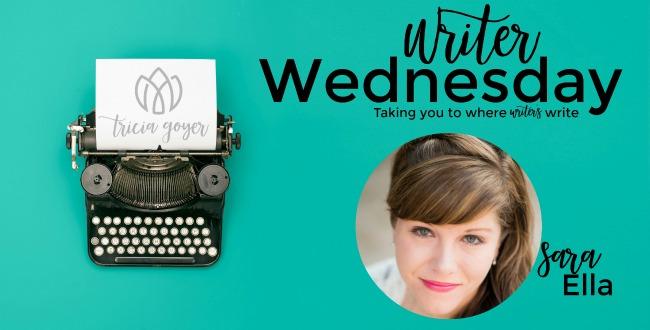 Writer Wednesday with Sara Ella