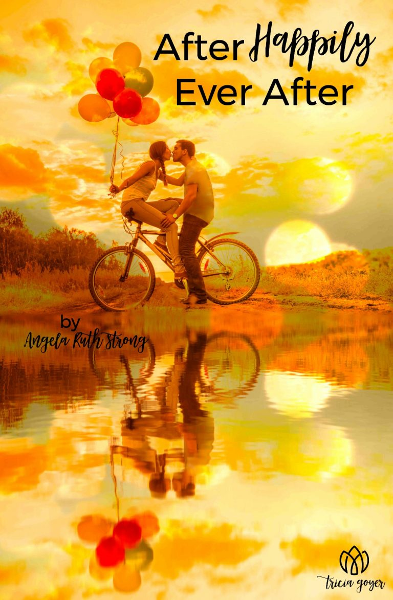 WIO Stories After Happily Ever After Angela Ruth Strong