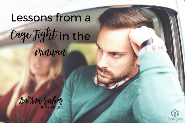 walk it out lessons from a cage fight in the minivan lea ann garfias