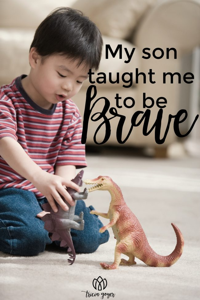 my son taught me to be brave