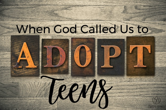 When God Called Us to Adopt Teens