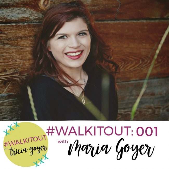 #WALKITOUT 001: Maria Goyer
