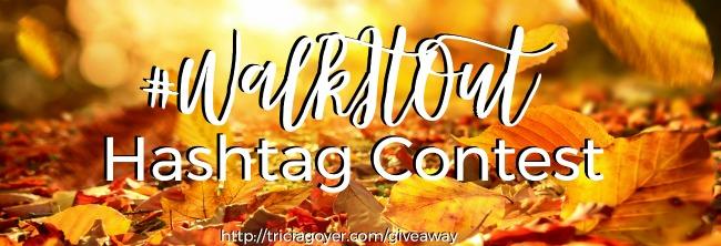 #WalkItOut Hashtag Contest!