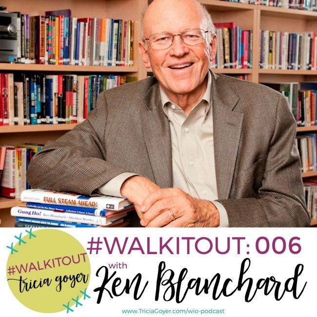 #WALKITOUT 006: Ken Blanchard