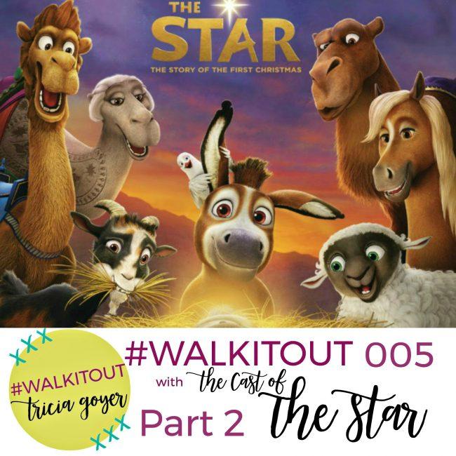 #WALKITOUT 005: The Star Part 2