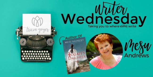 Writers Wednesday with Mesu Andrews