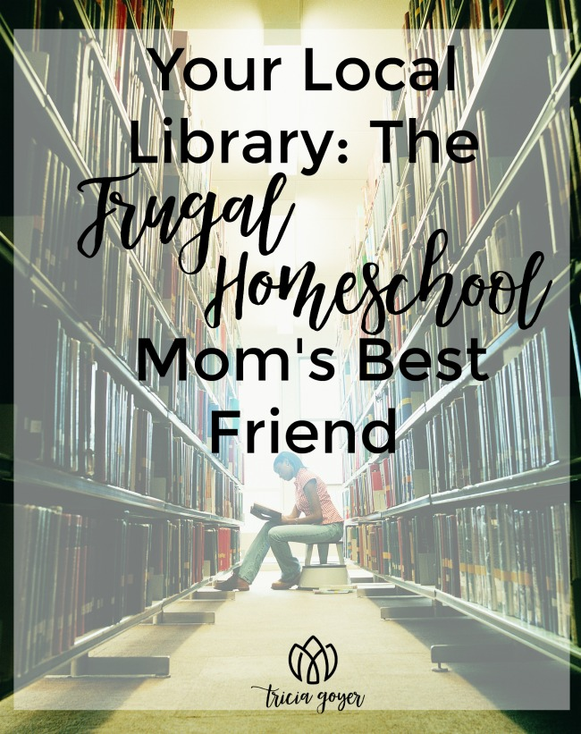 Your Local Library: The Frugal Homeschool Mom's Best Friend