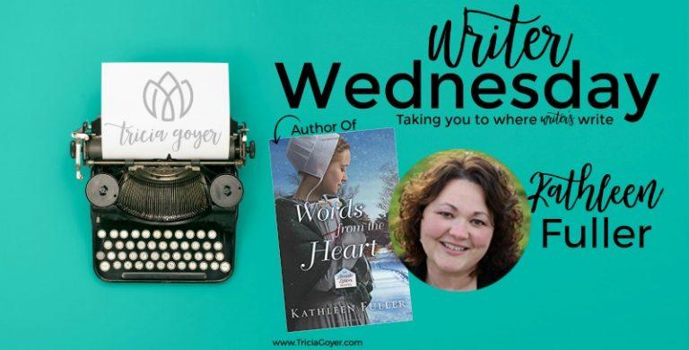 Writer Wednesday with Kathleen Fuller