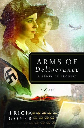 Arms of Deliverance: A Story of Promise (The Liberator Series, Book 4)