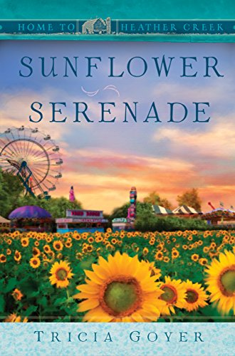 Sunflower Serenade (Home to Heather Creek)