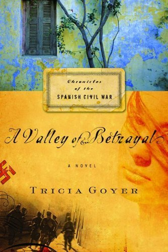 A Valley of Betrayal (Chronicles of the Spanish Civil War, Book 1)