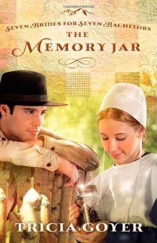 The Memory Jar (Seven Brides for Seven Bachelors Book 1)