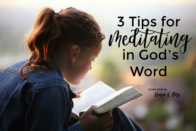 3 Tips for Meditating in God's Word