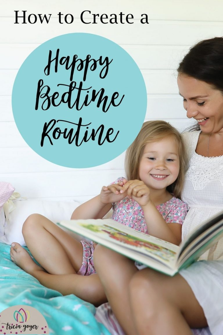 Tricia Goyer shares tips on how to create a happy bedtime routine for kids.
