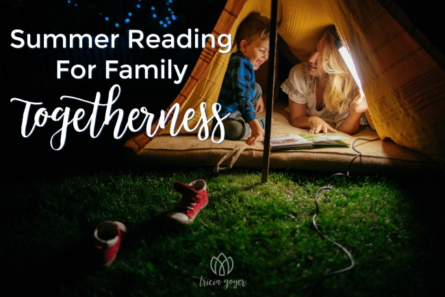 Summer Reading For Family Togetherness