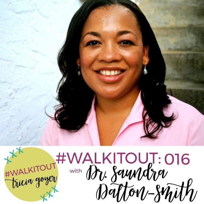 #WALKITOUT #016: Dr. Saundra Dalton-Smith