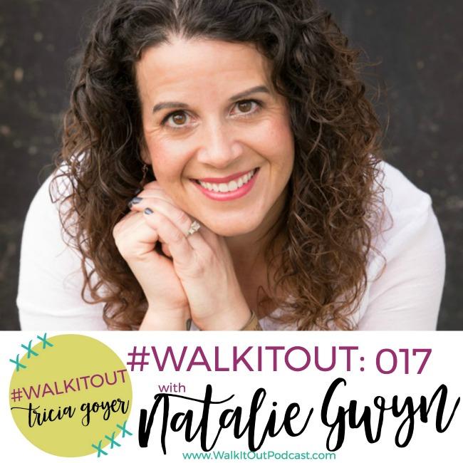 #WALKITOUT #017: Natalie Gwyn