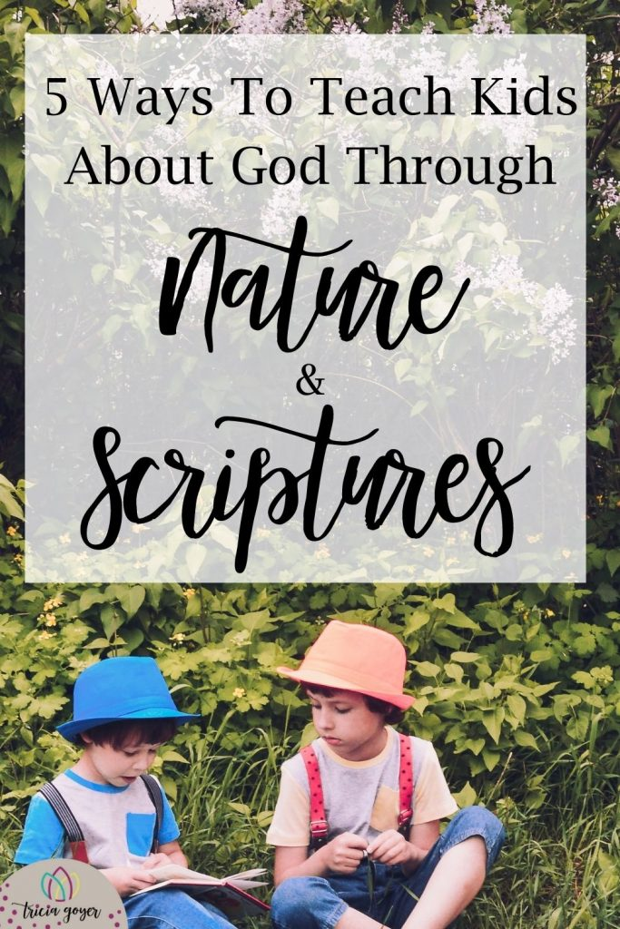Tricia Goyer shares 5 Ways to Teach Kids About God Through Nature and the Scriptures. Practical help for moms!