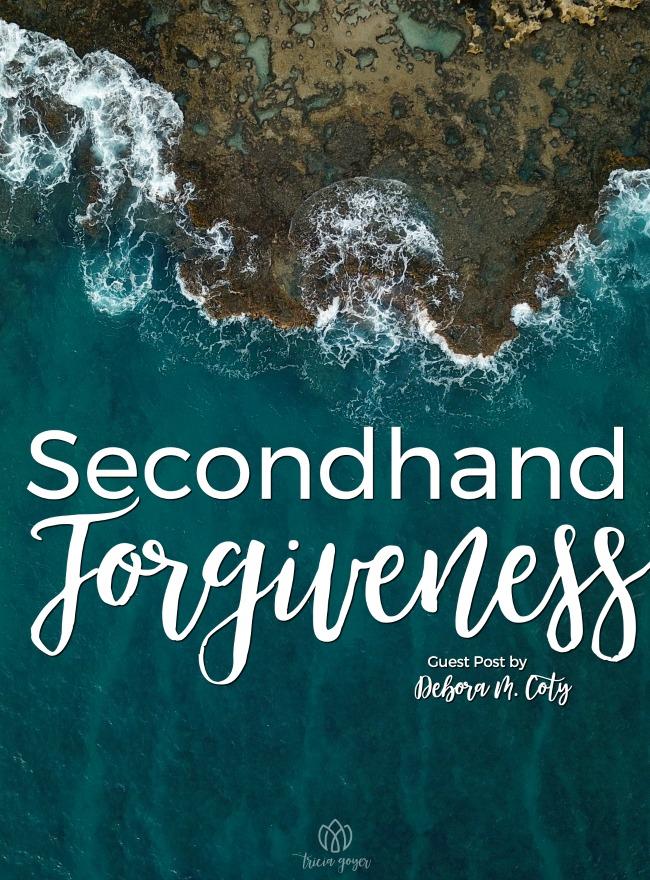 Secondhand Forgiveness | Debora M. Coty