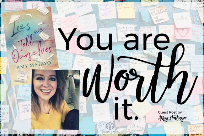 You are Worth It | Amy Matayo