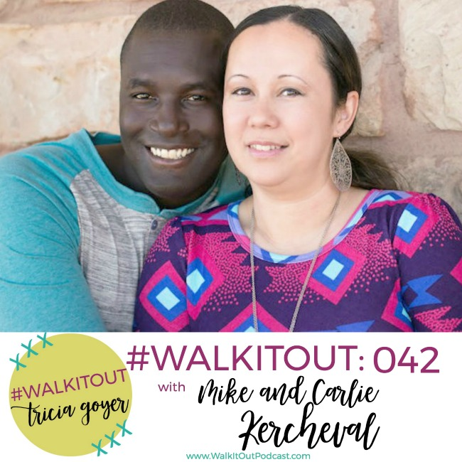 #WalkItOut Podcast 042: Mike and Carlie Kercheval