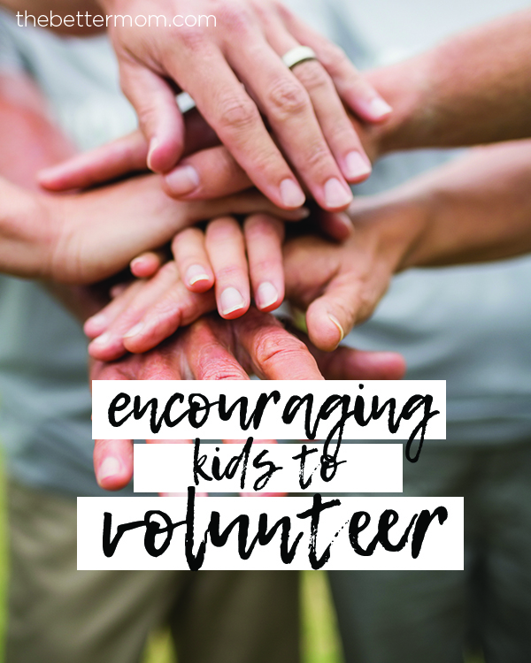 Encouraging Kids to Volunteer