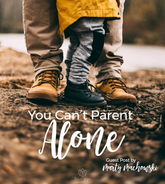 You Can't Parent Alone | Marty Machowski
