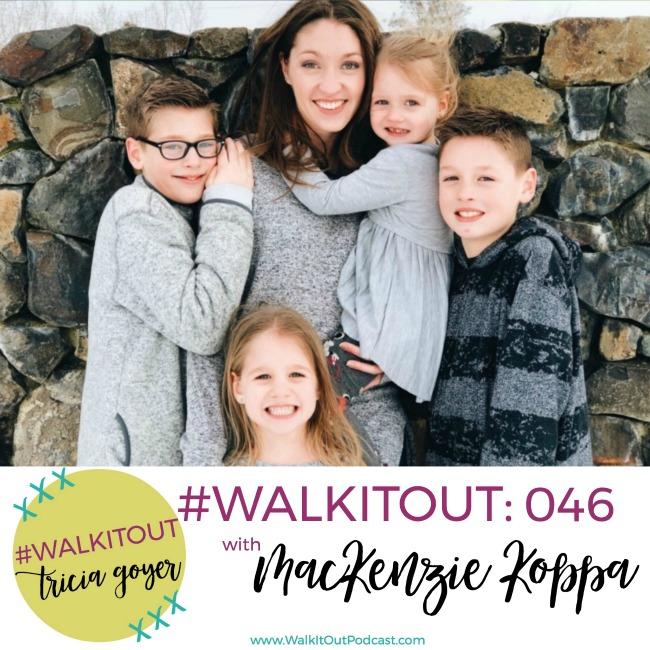 #WalkItOut Podcast 046: MacKenzie Koppa