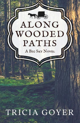Along Wooded Paths (Big Sky, Book 2)