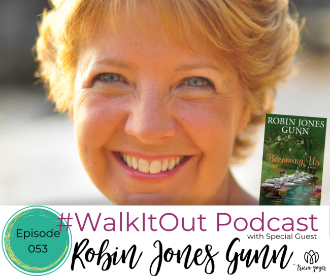#WalkItOut Podcast 53 with Robin Jones Gunn. I'm excited for you listen in to my conversation with Robin Jones Gunn!