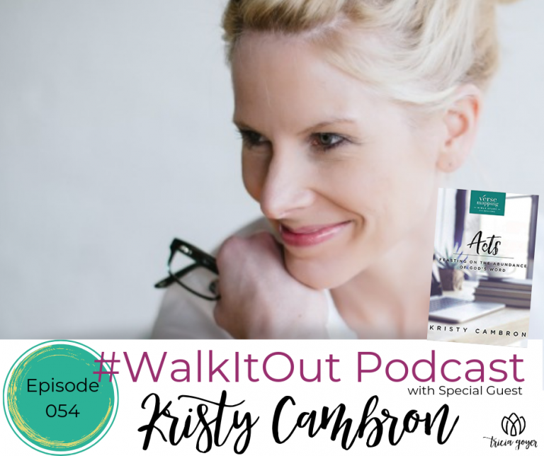 #WalkItOut Podcast 54: Kristy Cambron