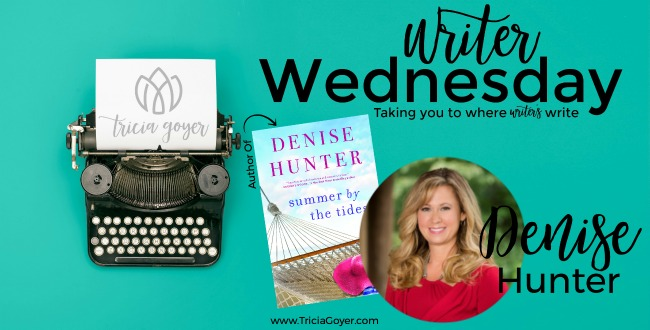 Today on Writer Wednesday, Denise Hunter shares a little about her writing life plus is giving away a copy of her new book, Summer by the Tides!