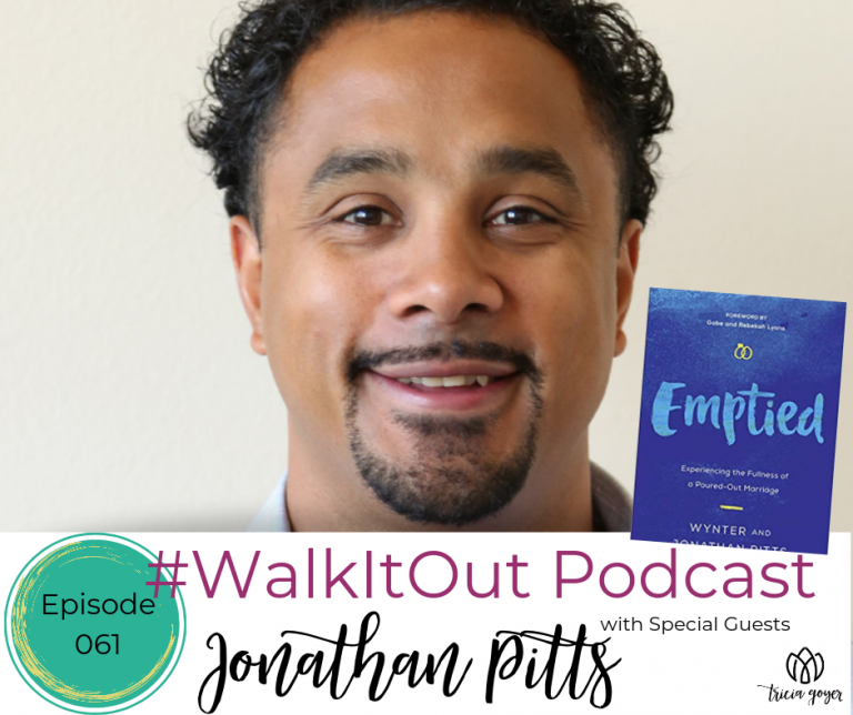 #WalkItOut Podcast 61: Jonathan Pitts author of new book Emptied
