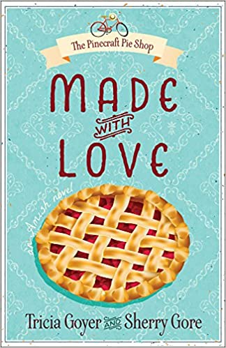 Made With Love Tricia Goyer