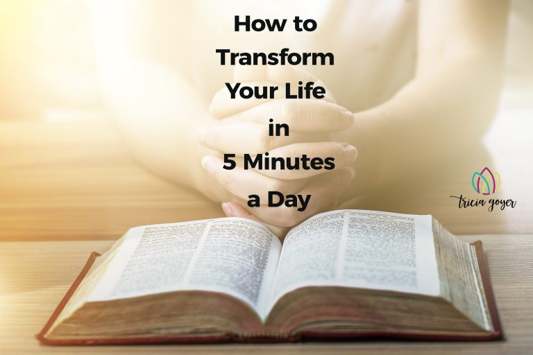 How to Transform your Life in 5 Minutes a Day