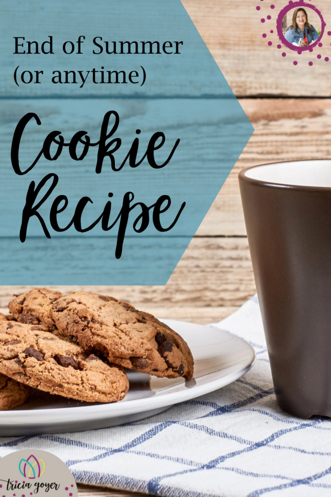 Tricia Goyer shares a great end of summer cookie recipe