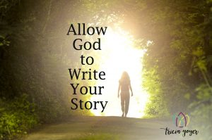 Allow God to Write Your Story