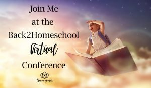 Join me at the back2homeschool virtual conference