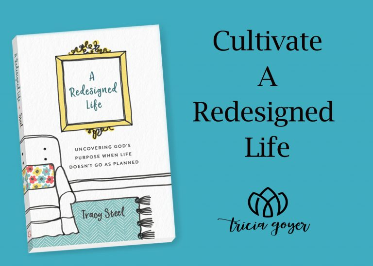 Cultivate a redesigned life