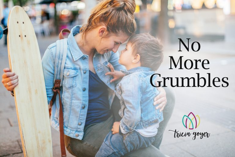 No More Grumbles