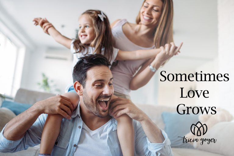 Sometimes Love Grows